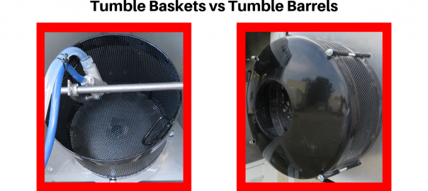 tumble baskets versus tumble barrels