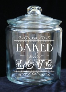 Baked With Love etched on glass jar
